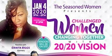 Challenged Women Changing Together with 20/20 Vision tickets