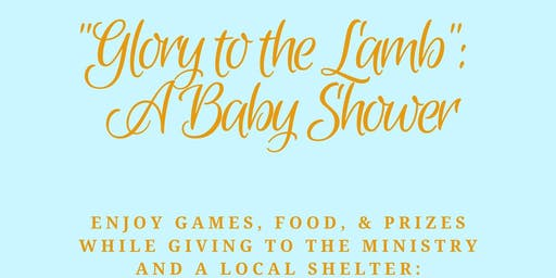 Glory to the Lamb: A Baby Shower