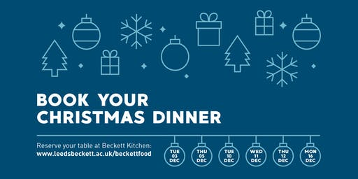 Leeds Beckett Christmas Dinner 2019 (Beckett Kitchen, City Campus)