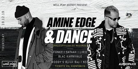 Well.Play pres: LET'S PLAY: AMINE EDGE & DANCE tickets