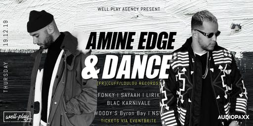 Well.Play pres: LET'S PLAY: AMINE EDGE & DANCE