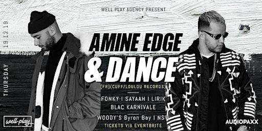 Well.Play pres: LET'S PLAY: AMINE EDGE & DANCE
