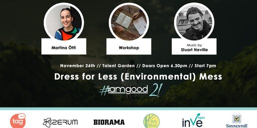 DRESS FOR LESS (Environmental) MESS by iamgood - Personal Development