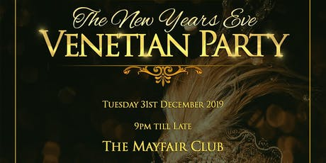 New Year's Eve Venetian Mask Party at The Mayfair club tickets
