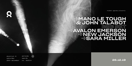 Mano Le Tough, John Talabot, Avalon Emerson & New Jackson at District 8 tickets