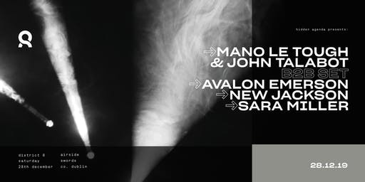 Mano Le Tough, John Talabot, Avalon Emerson & New Jackson at District 8