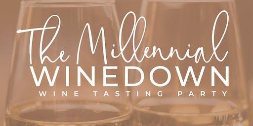 The Millennial Winedown: Wine Tasting Mixer