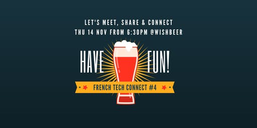 FRENCH TECH CONNECT #4