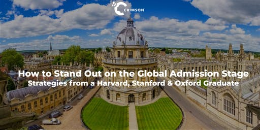 How to Stand Out on the Global Admission Stage: Strategies from a Harvard & Stanford Graduate, Rhodes Scholar & CEO  | Beijing