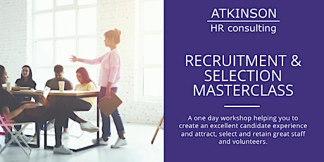 Recruitment and Selection Masterclass (NORTH) tickets