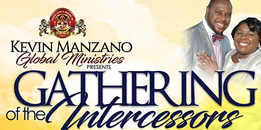 "GATHERING OF THE INTERCESSORS ""Heaven Touching Earth"""