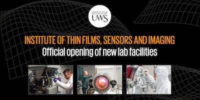 Opening of the Institute of Thin Films, Sensors and Imaging's New Labs