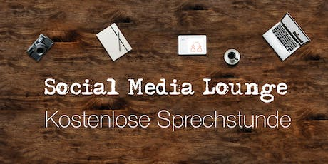 Social Media Lounge - Sprechstunde Tickets