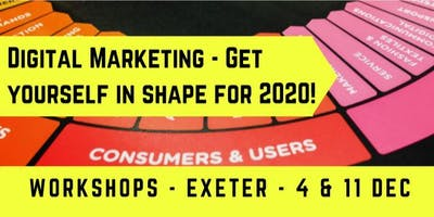 Digital Marketing - Get yourself in shape for 2020 - DDC, Exeter, Devon