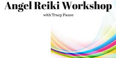14-03-20 Angel Reiki Practitioner Course - Levels I & II tickets