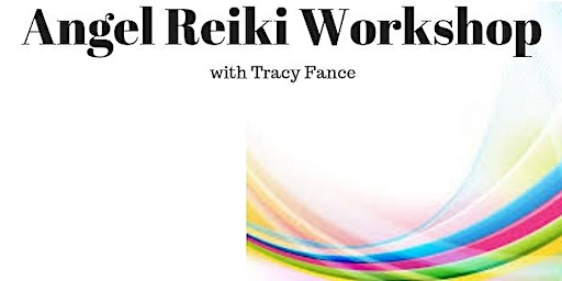 14-03-20 Angel Reiki Practitioner Course - Levels I & II