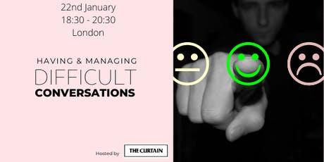 Wellbeing series: Having and Managing Difficult Conversations tickets