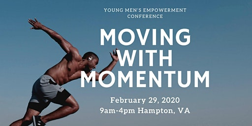 Moving with Momentum Young Men's Empowerment Conference