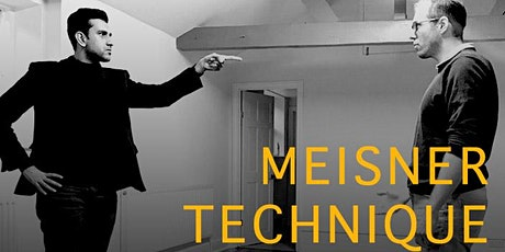 Meisner Technique Repetition Class – OPEN TO ALL tickets