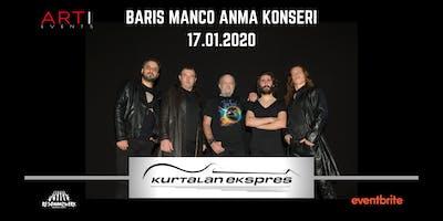 Kurtalan Ekspress / Baris Manco saygi konseri