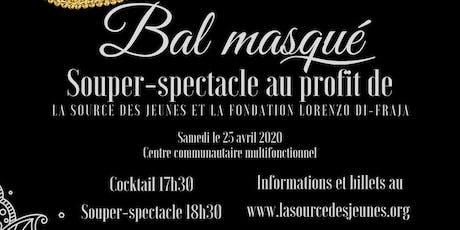 Souper-spectacle : Bal masqué billets