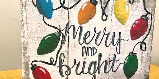 """Merry & Bright"" Pallet Class"