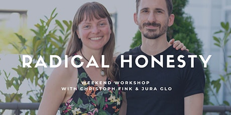 Radical Honesty Weekend Berlin | Christoph Fink & Jura Glo Tickets
