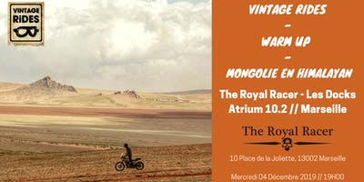 Warm up Marseille - The Royal Racer  : Mongolie  X  Vintage Rides