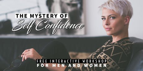 The Mystery of Self-confidence - Free Workshop in Dublin tickets