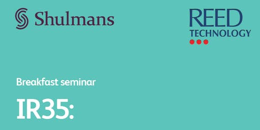 Breakfast Seminar. IR35: What you need to know