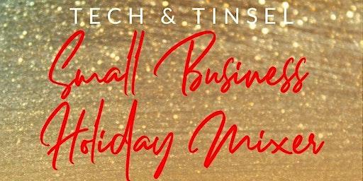 Tech & Tinsel: Small Business Holiday Mixer
