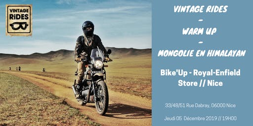 Warm up Nice -  Bike'Up - Royal Enfield Store: Mongolie X Vintage Rides