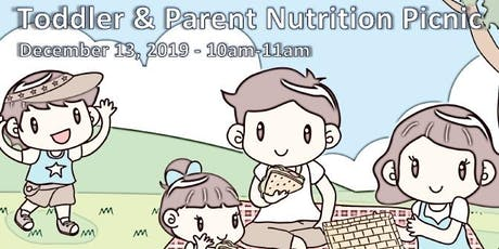 Toddler & Parent Nutrition Picnic  tickets