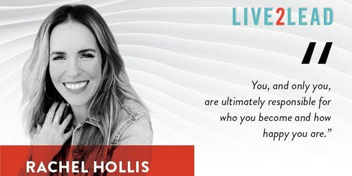 Leadership Series ll    Rachel Hollis  Live  2 Lead  - Rebroadcast