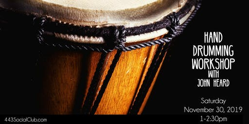 Hand Drumming Workshop with John Heard
