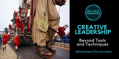 Creative Leadership  - Beyond Tools and Techniques