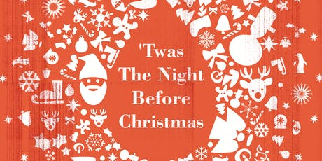 'Twas The Night Before Christmas - December 8 tickets