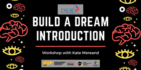 Build A Dream Introduction Workshop with Kate Mereand tickets