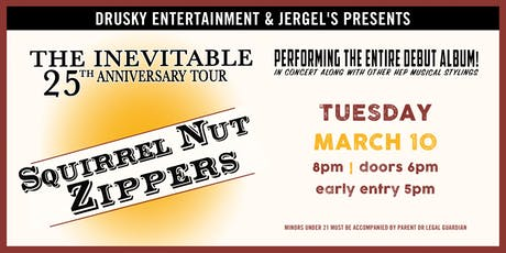 Squirrel Nut Zippers - 25th Anniversary of The Inevitable tickets