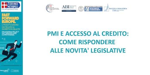 PMI E ACCESSO AL CREDITO:  COME RISPONDERE ALLE NOVITA' LEGISLATIVE