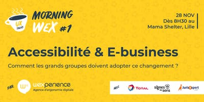 Morning Wex : Accessibilité & E-business