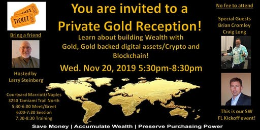 Private Gold Reception - learn how to build wealth with Gold, Gold-backed Crypto, Blockchain