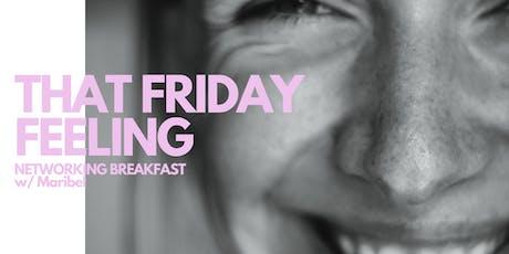 That Friday Feeling - Networking Breakfast billets