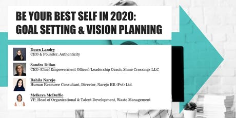 BE YOUR BEST SELF IN 2020: GOAL SETTING & VISION PLANNING tickets