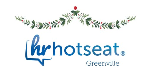 HR Hot Seat - Greenville / 2019 Holiday Celebration