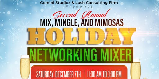 2nd Annual Mix, Mingle & Mimosas: Holiday Networking Mixer