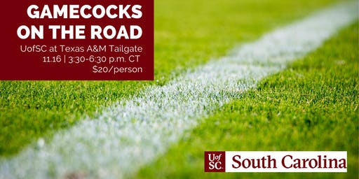 Gamecocks on the Road: South Carolina at Texas A&M Tailgate