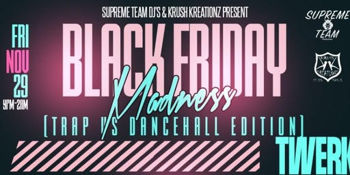 Black Friday Madness (Trap vs DuttyWine Edition)