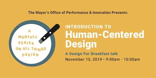 Design for Breakfast Skillshare: Introduction to Human-Centered Design
