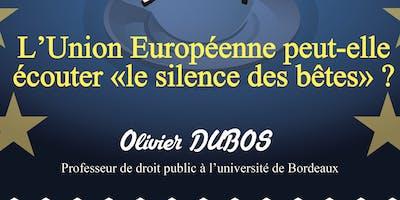 """Café européen """"L'Union européenne peut-elle  écouter """"le silence des bêtes"""""""